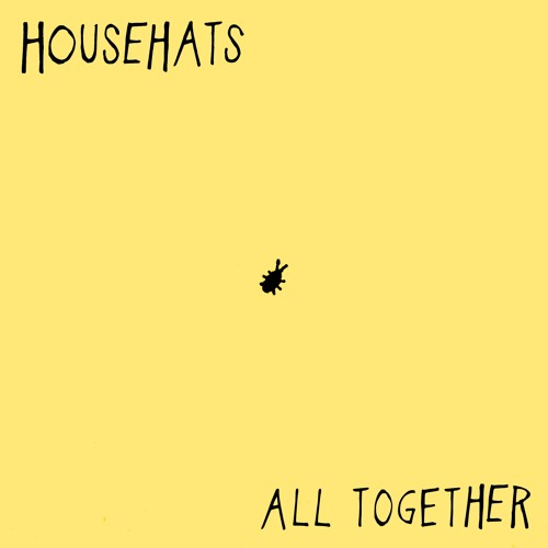 Househats All Together