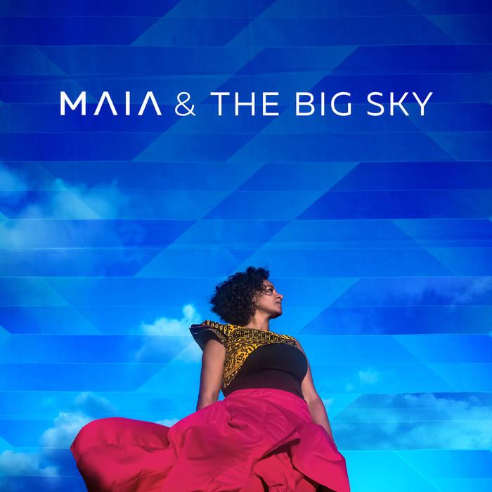Maia & The Big Sky